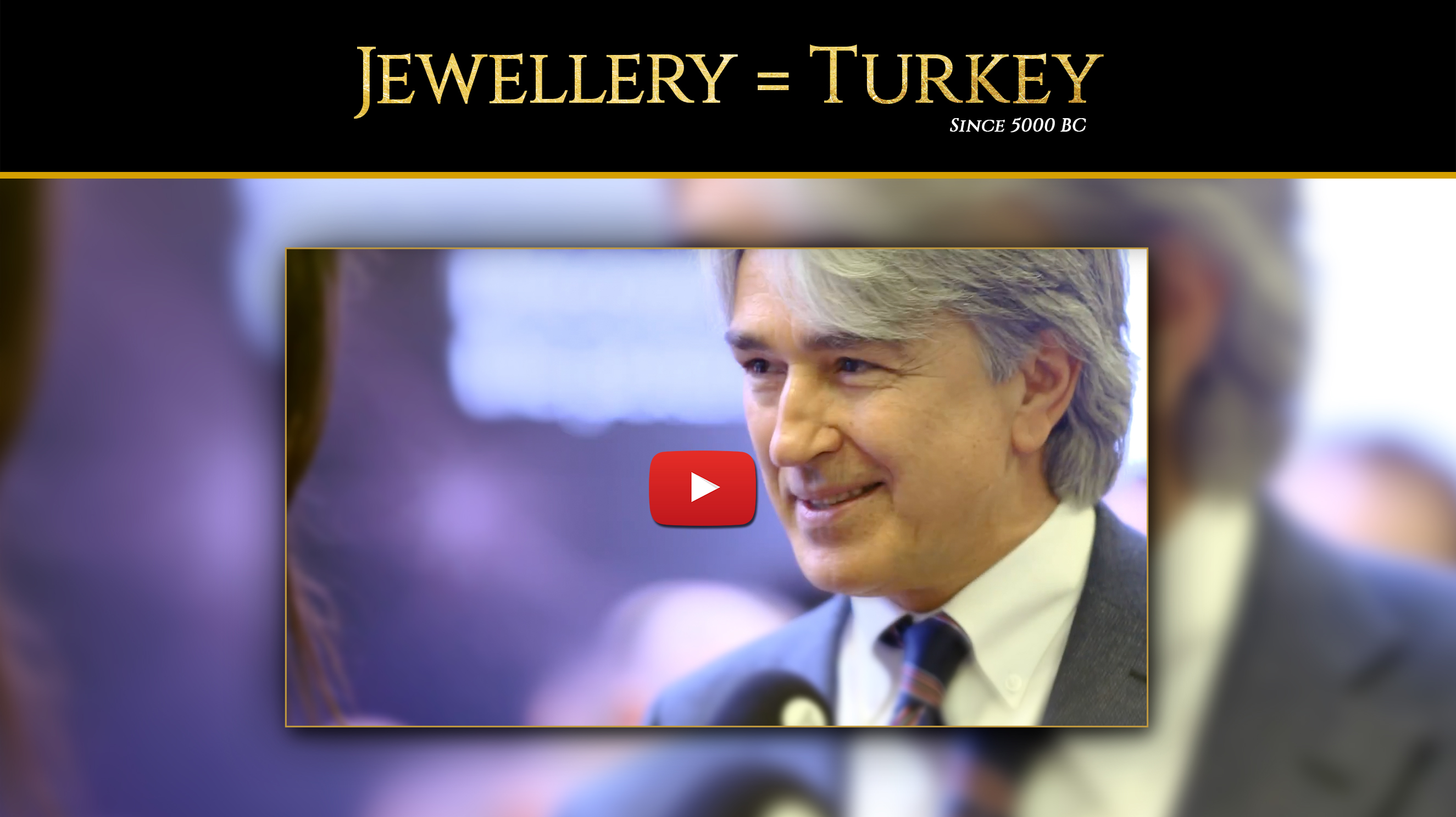Welcome to 45. Istanbul Jewelry Show